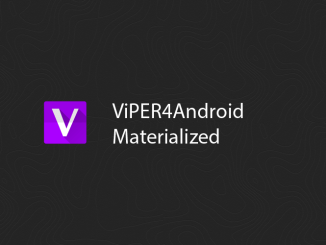 Viper4Android Android Pie 9.0