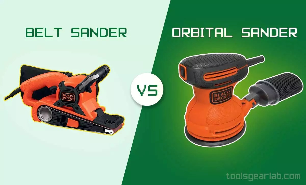 Belt Sander Vs Orbital Sander