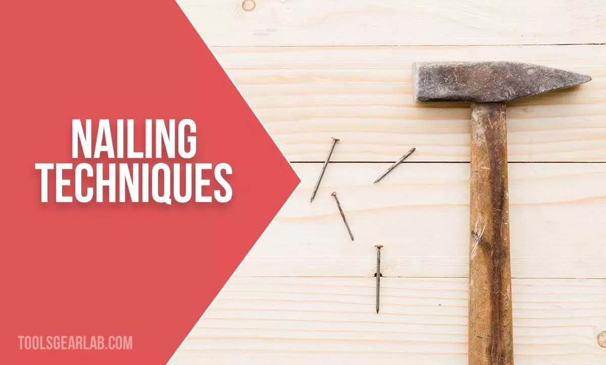 Nailing Techniques