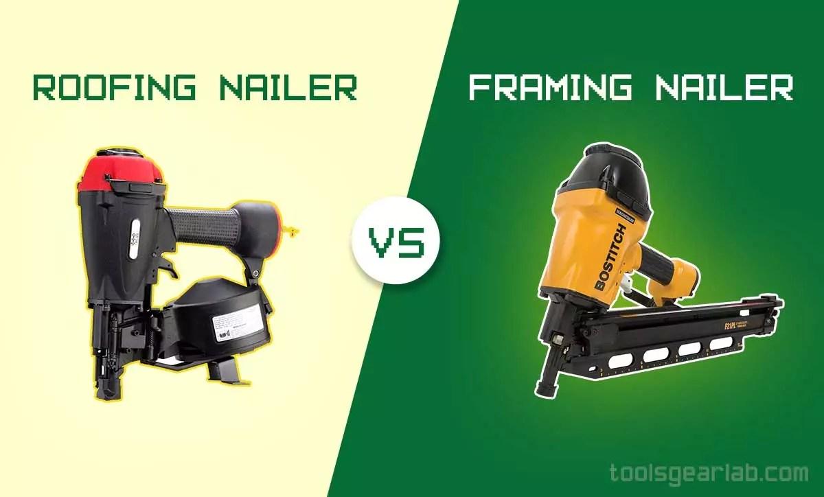 Roofing Nailer Vs Framing nailer