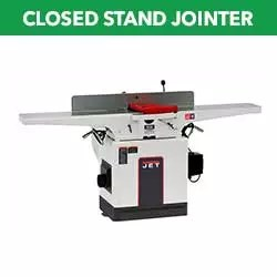 Closed Stand Jointer
