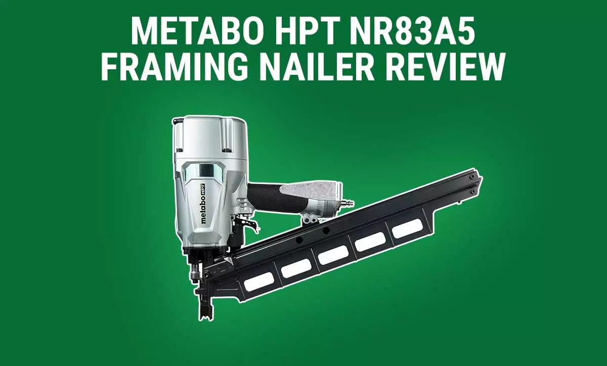 Metabo HPT NR83A5 Review