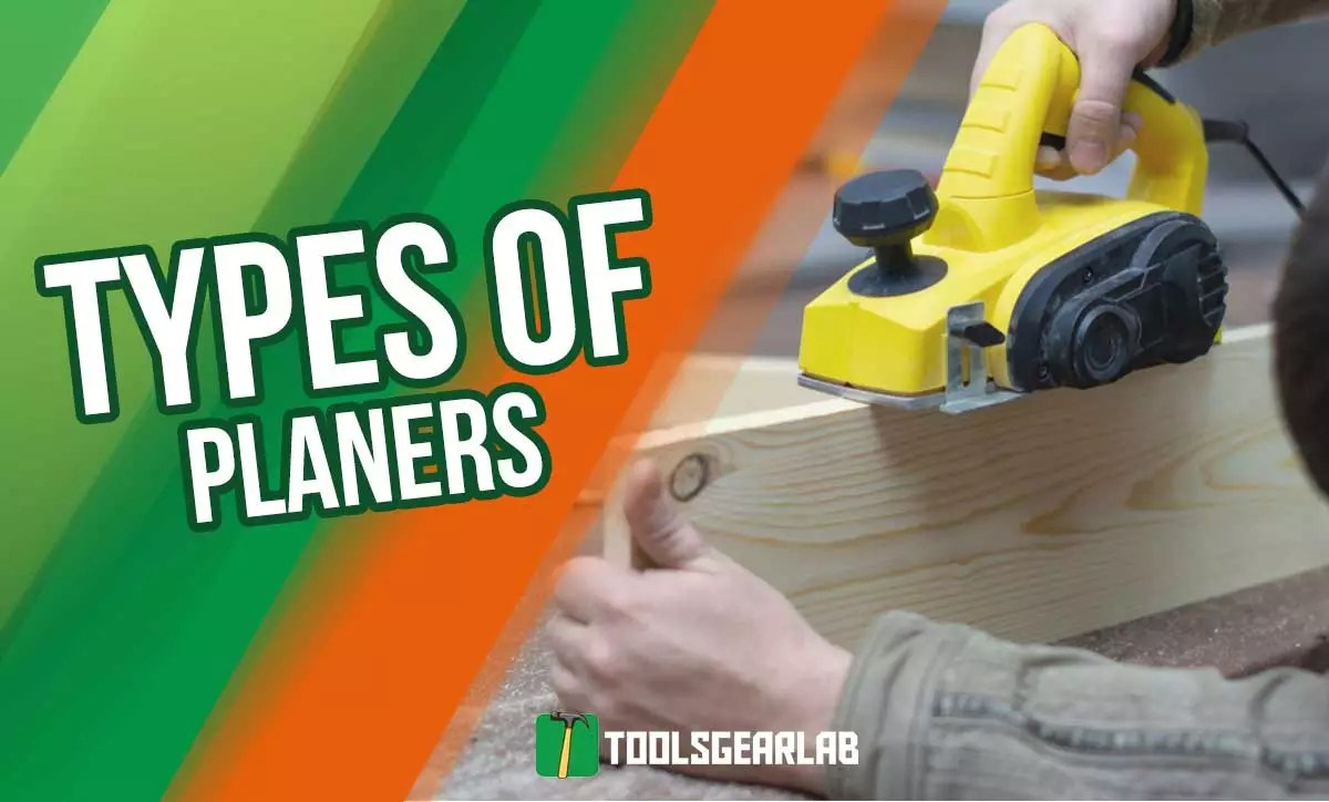 Types Of Planers