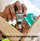 How Does A Palm Nailer Work