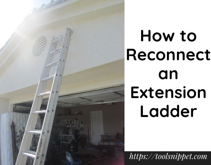 How to reconnect an extension ladder