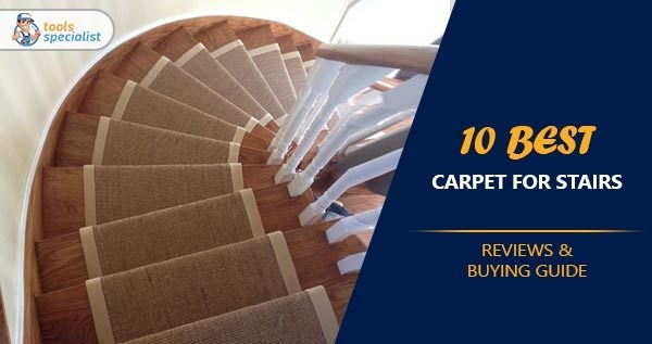 15 Best Carpet For Stairs In 2020 – Reviews And Buying Guide | Best Kind Of Carpet For Stairs | Stairway | Hardwood | Grey | Stair Runners | Herringbone
