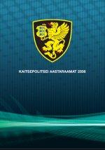 Kaitsepolitsei aastaraamat 2006 esikaan