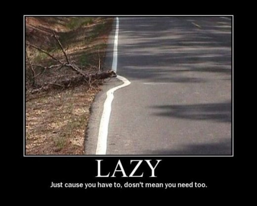 Demotivational: lazy