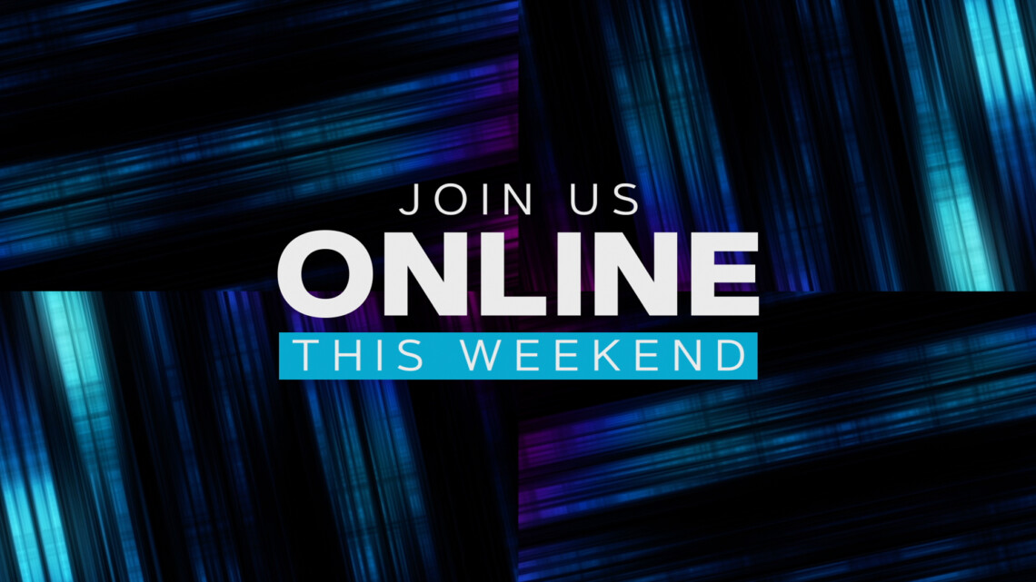 online_join_us_online_this_weekend-Wide 16×9
