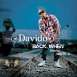 Tuesday Replay: Davido – Back When ft Naeto C