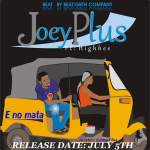 Joey Plus-All of The Lights Naija ft Dampte ,Shorty Ace & CJ