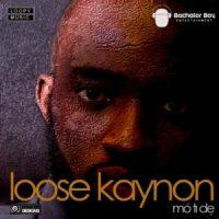 LOOSE KAYNON: Moti'de ft Maytronomy