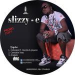 Slizzy E – Complain ft Durella & JayWon