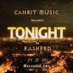 Rasheed – Tonight