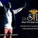 VIDEO: Dr Sid – When This Song Comes Up