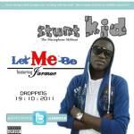 Stunt Kid – Let Me Be ft Jarmeu