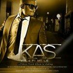 """Kas – """"FI MI LE"""" International Album Launch 11:11:11 & Tracklist"""