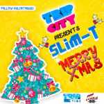 Slim T – Merry Christmas