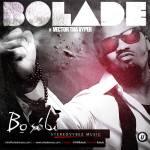 Bolade – Bosibi Feat. Vector