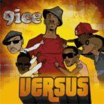 EXCLUSIVE: 9ice – Ghetto feat. Sound Sultan