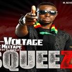 DOWNLOAD: Squeeze – HI-VOLTAGE Mixtape