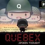 Quebex – Spoken Thought