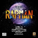 DOWNLOAD: Terry Tha Rapman – World Domination Mixtape