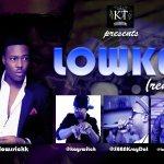 Flowssick – Lowkey [Remix] ft K – Switch,Shank & Ice Prince