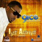 9ice – Alariya [Remix] ft Mayour Dagunro