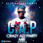 Dj Spinall – The Crazy Azz Party Mix