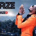 Faze – Akachukwu + Follow Your Mind