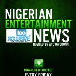 DOWNLOAD:Nigerian Entertainment News Week 1