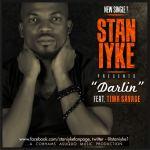 Stan Iyke – Darlin ft Tiwa Savage