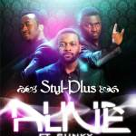 VIDEO: Styl Plus – Alive ft Sunky