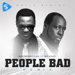 Sound Sultan – People Bad [Remix] ft Wyclef