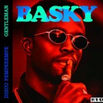 Basky – Disco Pemperempe | Gentleman | Loke