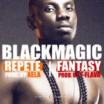 Blackmagic – Repete | Fantasy