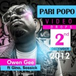 VIDEO: Owen Gee ft. Gino & Sossick – Pari Popo (Remix)