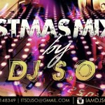 The Untouchable Dj S.O Presents:- Christmas Mixx Offf