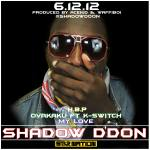 Shadow D'don – Ovakaku ft K Switch | HBP | My Love