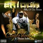 Erigga – Coupé Décalé ft Shuun Bebe