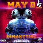 May D – So Many Tinz [Prod By Fliptyce]