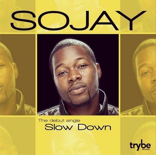 sojay- slow down...