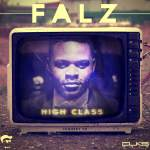 Falz – High Class [Prod By Studio Magic]