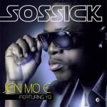 Sossick – Jen Mo E (Remix) ft Reminisce, YQ