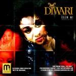 M Music Presents: Diwari – Ogun Mi [My Medicine]