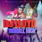 DOWNLOAD: DJ Lloyd – Morale High [Mixtape]