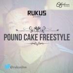 Rukus – Pound Cake