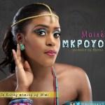 Maire – Mkpoyo