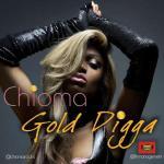 Chioma – Gold Digga